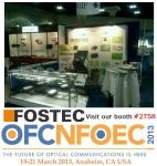 광통신 전문 업체인 포스텍(FOSTEC INC)은 오는 3월 19일부터 21일까지 3일간 미국 LA에서 열리는 'OFC2013'에 참여한다.