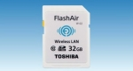 "Toshiba: 32GB ""FlashAir(TM)"", the SDHC memory card with embedded wireless LAN communications"