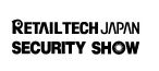 """RETAILTECH JAPAN"" and ""SECURITY SHOW"" To Be Held in One of Japans Largest Retail IT and Security Exhibitions"