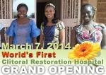 할례(FGM, 성기절제) 피해자 위한 세계 최초 음핵복원 병원, 3월 7일 서아프리카에서 개원 확정