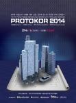 7월 2일 코엑스에서 열리는 PROTOKO 2014의 행사 포스터