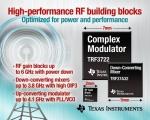TI는 업계 최고의 전력과 성능의 결합을 제공하는 고성능 RF 게인 블록, 다운 컨버팅 믹서, 복소 모듈레이터를 추가함으로써 RF 포트폴리오를 확장했다.