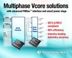 TI는 기업형 서버, 스토리지 및 하이엔드 데스크톱 애플리케이션을 위한 완벽한 다상 코어 전압 전원 관리 시스템 솔루션을 발표했다.
