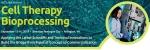 세포치료 바이오프로세스 컨퍼런스 2014(Cell Therapy Bioprocessing 2014)가 2014년 9월 15일부터 16일까지 미국 버지니아주 알링턴에서 개최된다.