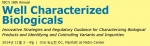 IBC Life Sciences 주최의 특성화 생물제제 컨퍼런스(Well Characterized Biologicals 2014)가 2014년 11월 3일부터 4일까지 미국 워싱턴 DC에서 개최된다.