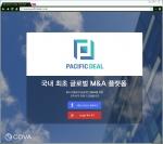 글로벌 인터넷 플랫폼 기업 COVA가 자사의 글로벌 M&A 플랫폼인  퍼시픽 딜의 공식 서비스를 개시한다고 밝혔다.