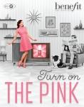 베네피트가 2월 한달 간 진행하는 턴 온 더 핑크(Turn on the Pink) 캠페인 이미지