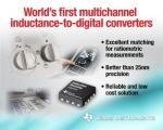 TI가 세계 최초의 멀티 채널 인덕턴스-디지털 컨버터(LDC)를 출시한다.
