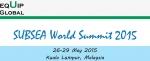 해저 자원 개발 서밋가 2015년 5월 26일부터 29일까지 말레이시아 쿠알라룸푸르에서 개최된다