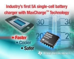 TI가 업계 최초의 완전 통합형 5A 단일 셀 리튬이온(Li-ion) 배터리 충전 IC를 출시했다.