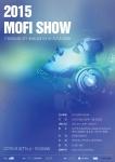 2015 Mofi Show 포스터