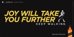 Joy Will Take You Further - Keep Walking(가로형)
