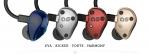 왼쪽부터 EVA - 9.25mm Dynamic DriverKicker - 9.25mm Dynamic Driver, Forte - 9.25mm Dynamic Driver + Single HDBA Driver, Harmony - 9.25mm Dynamic Driver + Dual HDBA Driver
