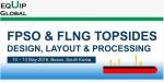 Equip Global 주최의 FPSO & FLNG 톱사이드 한국 컨퍼런스가 5월 10일부터 13일까지 부산에서 개최된다