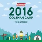 콜맨이 오는 6월 11일부터 12일까지 1박 2일간 강원도 원주시 피노키오 캠핑장에서 2016 콜맨 캠프를 개최한다