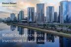 리미니 스트리트가 중남미에 투자를 확대한다(사진: 비즈니스 와이어 제공)
