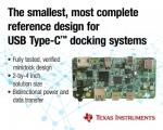 TI 가 오디오, USB 데이터, 전력, 비디오 등을 지원하는 멀티포트 USB 타입-C와 PD 미니독 레퍼런스 디자인을 출시한다고 밝혔다