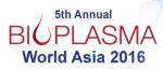 바이오플라즈마 월드 아시아가 2016년 9월 20일부터 21일까지 홍콩에서 개최된다