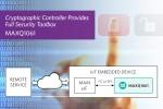 맥심 인터그레이티드 코리아가 커넥티드 기기의 턴키 보안을 구현하는 딥커버 암호화 컨트롤러 MAXQ1061을 발표했다