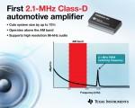 TI 코리아가 자동차 애플리케이션용으로 특별히 설계된 2.1MHz 클래스 D 오디오 증폭기를 최초로 출시했다