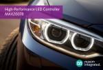 맥심 인터그레이티드 코리아는 빠른 응답 시간과 낮은 EMI를 동시에 제공하는 오토모티브 LED 컨트롤러 MAX20078을 출시했다
