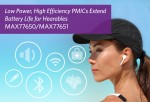맥심 인터그레이티드 코리아가 새로운 전력 관리 반도체 MAX77650과 MAX77651을 발표했다
