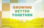 몬산토가 2017년 지속가능 보고서 Growing Better Together를 발표했다