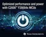 TI가 C2000 Piccolo 마이크로컨트롤러 포트폴리오의 신제품을 공개했다