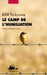카멜북스가 프랑스에 출간한 Le camp de l'humiliation(인간모독소) 표지(404쪽, 1만3000원)