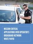 하이테라가 통신사업자 브로드밴드 네트워크의 미션 크리티컬 애플리케이션에 관한 백서를 발표했다