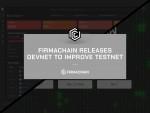 피르마체인이 테스트넷 고도화 위한 데브넷을 공개했다