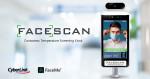 CyberLink Corp가 FaceMe® 안면 인식 기술을 FaceScan의 열 감지 키오스크에 탑재하는 내용의 파트너십을 발표했다