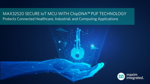 맥심이 칩 DNA 기반 보안 마이크로컨트롤러 MAX32520을 출시했다