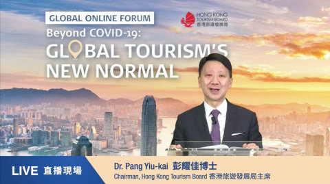 Dr YK Pang, Chairman of the Hong Kong Tourism Board, highlights the importance of restoring consumer confidence in his opening remarks at today's online forum Beyond COVID-19: Global Tourism's New Normal