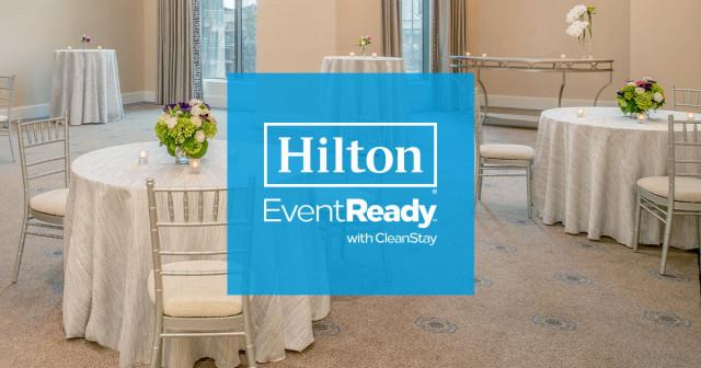 힐튼이 이벤트레디 클린스테이 프로그램으로 연회 운영과 고객 서비스에 새로운 청결 기준을 마련했다