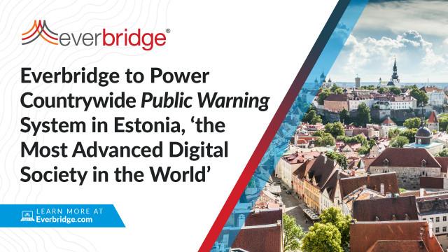 '가장 발전된 디지털 사회'로 꼽힌 에스토니아, 에버브리지 공공 경보 시스템 도입
