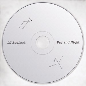 DJ Bowlcut의 Day and Night