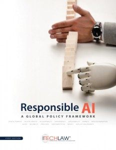 ITechLaw가 신간 책임 있는 AI: 글로벌 정책 프레임워크를 발간하고 초안에 대한 글로벌 공개 의견수렴을 개시했다