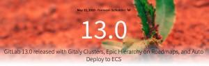 깃랩이 13.0 릴리스로 업계 선도적인 데브섹옵스 플랫폼을 확장한다