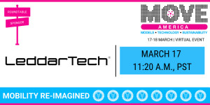 Move America 2021에 참가하는 LeddarTech. '코로나19에도 불구하고 계속 발전하는 AD 기술, 이 같은 발전과 팬데믹 상황이 스마트 시티 전략에 미치는 영향'이라는 주제로 LeddarTech이 후원하는 특별 연사 초청 라운드테이블을 경험할 수 있다...