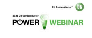 마우저 일렉트로닉스가 2021 온세미컨덕터 전력 웨비나를 후원한다