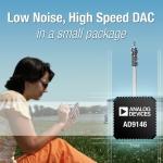 아나로그디바이스, PCB 사용 면적 절반으로 줄이고 다중 반송파 무선 표준 지원하는 DAC 발표