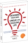 Lead Partner Ho Hyun Nahm of BARUN IP & LAW has published Designing Your Own Unique and Dazzling Lif