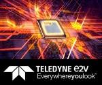 Teledyne e2v는 시장 최고 수준의 지식과 고신뢰성 프로세싱 솔루션을 통해 기기 전력 특성을 잘 이해하는 독보적 수준의 기업이다