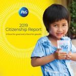 P&G가 2019 시티즌십 보고서를 발간했다. 보고서는 지역사회 영향, 다양성 및 포용, 성 평등, 환경 지속가능성 등 P&G가 기업 윤리와 기업의 사회적 책임을 토대로 기업 시민