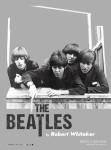 'The Beatles by Robert Whitaker: 셔터 속 빛나는 청춘의 기록'전 포스터