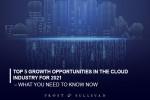 프로스트 앤드 설리번이 발표한 2021 클라우드 산업 Top 5 성장 기회 분석 보고서