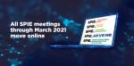 2021 SPIE 포토닉스 웨스트와 SPIE 포럼이 디지털 포럼 플랫폼 통해 온라인으로 개최된다