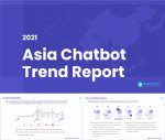 The customized AI chatbot building company Makebot published the 2021 Asia Chatbot Trend Report. Sin