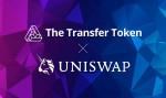 The Transfer Token이 탈중앙화 거래소인 Uniswap에 상장됐다